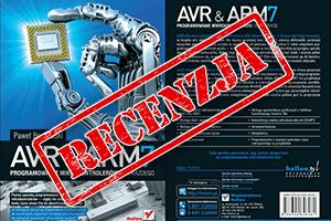 AVR&ARM7. Programowanie mikrokontrolerów dla każdego
