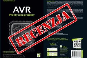 AVR. Praktyczne projekty – Helion 2013