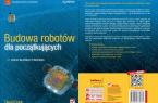 Budowa robotów dla początkujących – Helion 2012