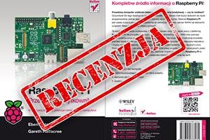Raspberry Pi. Przewodnik użytkownika