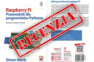 Raspberry Pi. Przewodnik dla programistów Pythona