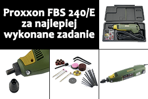 Zdobądź Proxxona FBS 240/E – #12 – Mój robot