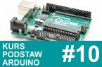 Kurs Arduino – #10 – wykresy, liczby losowe, warunki cd.