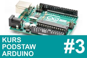 Kurs Arduino – #3 – UART (komunikacja z PC), zmienne