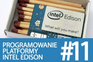 Kurs Intel Edison – #11 – Bluetooth, komunikacja z telefonem