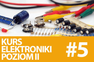 Kurs elektroniki II – #5 – tranzystory unipolarne (MOSFET)