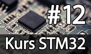 Kurs STM32 – #12 – I2C w praktyce, akcelerometr