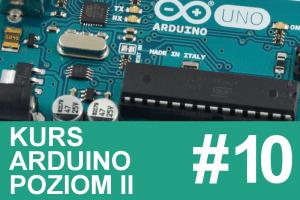 Kurs Arduino II – #10 – podsumowanie kursu