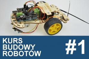Kurs budowy robotów – #1 – wstęp, spis treści