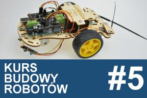 Kurs budowy robotów – #5 –  omijanie przeszkód