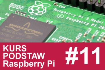 Kurs Raspberry Pi – #11 – filmy, slowmotion, timelapse
