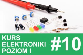 Kurs elektroniki – #10 – podsumowanie, quiz