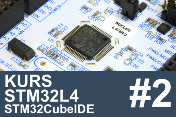 Kurs STM32L4 – #2 – platforma sprzętowa i środowisko